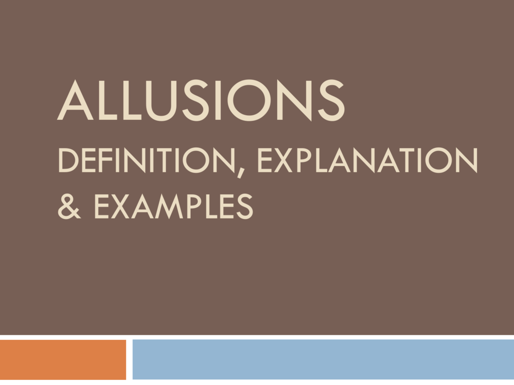 Allusions Definition Explanation Examples