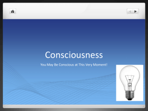 Consciousness - CYPA Psychology