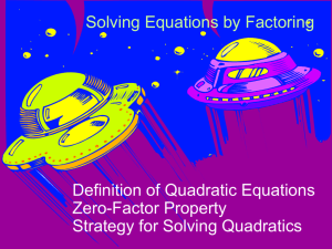 Section 5.6 Solving Quadratic Equations by Factoring