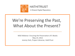 We're Preserving Our Past, What About the Present?