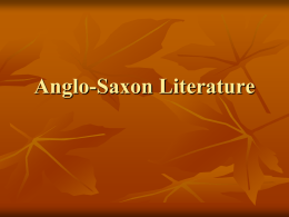 Setting for Anglo-Saxon Literature