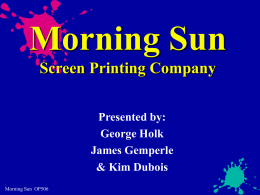 Morning Sun Screen Printing