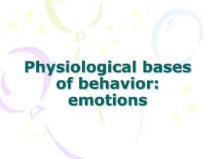 Physiological bases of behavior emotions