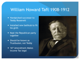 William Howard Taft - Waukee Community School District Blogs