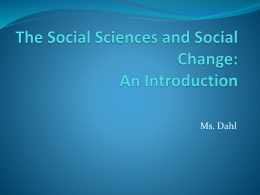 The Social Sciences and Social Change: An