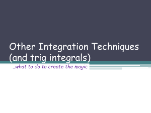 Other Integration Techniques (and trig integrals)