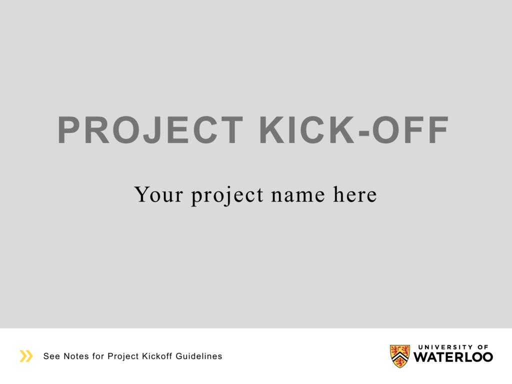 Brilliant Project Kick Off University Of Waterloo Download Free Architecture Designs Itiscsunscenecom