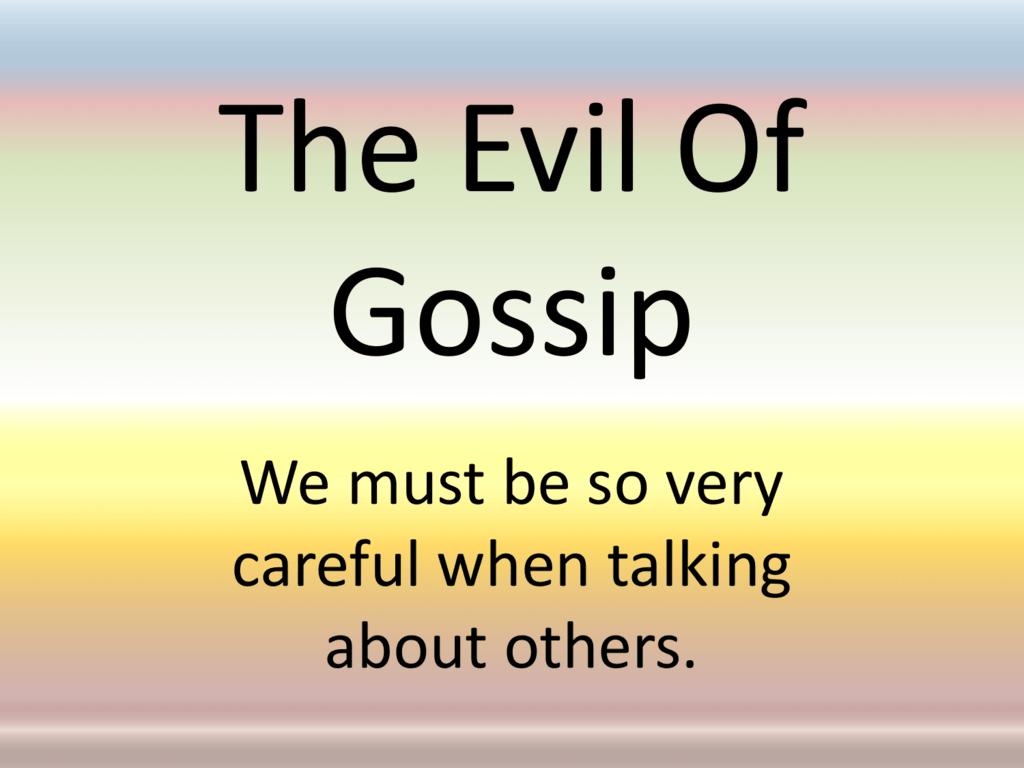 The Evil Of Gossip - Simple Bible Studies