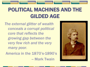 Political Machines and the Gilded Age - NOTES