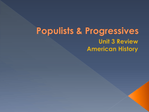 unit 3 review Populists and Progressives