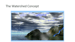 Watershed PowerPoint Presentation