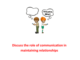 Discuss the role of communication in