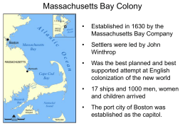 Massachusetts Bay Colony Power Point