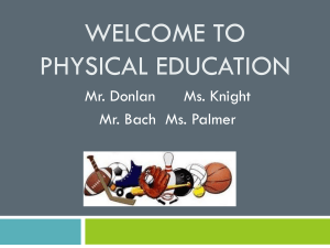 Welcome To Physical Education-curriculum night