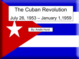 The Cuban Revolution July 26, 1953