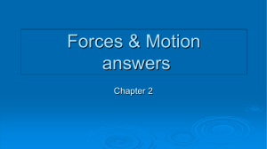 Forces & Motion answers