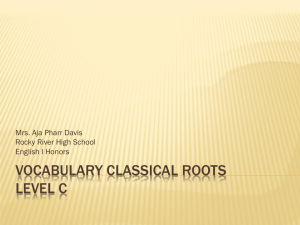 Vocabulary Classical Roots Units English I Honors