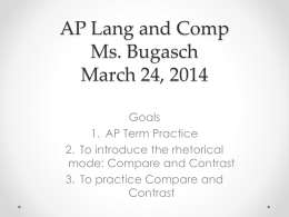 AP Lang and Comp Ms. Bugasch March 24, 2014