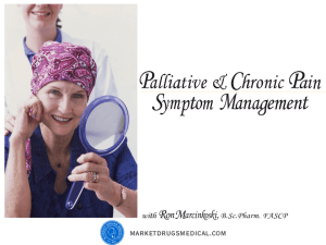 Chronic pain and palliative patient control of symptom lecture