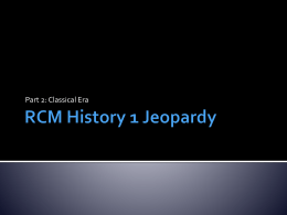 Music Theory Jeopardy: RCM History 1, Classical