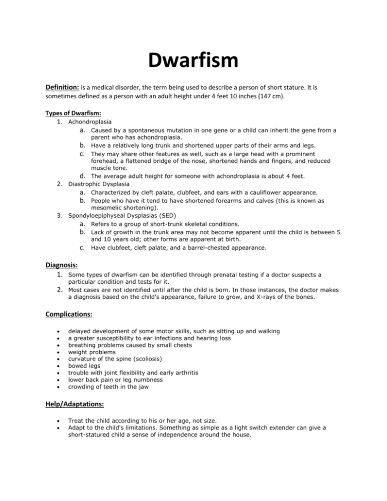 Complications of dwarfism