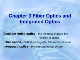 Chapter 3 Fiber Optics and Integrated Optics