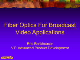 A Fiber Optics Tutorial