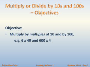 Multiply or Divide by 10s and 100s