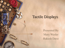 Tactile Displays - College of Engineering and Computer Science