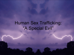 "Human Trafficking: ""A Special Evil"""