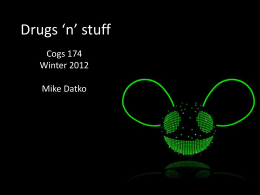 Drugs 'n' stuff - UCSD - Department of Cognitive Science
