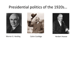 Presidential politics of the 1920s*
