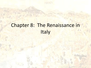 Chapter 8: The Renaissance in Italy