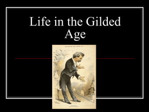 Life in the Gilded Age