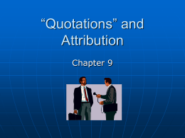 "Chapter 9, ""Quotations and Attribution"""