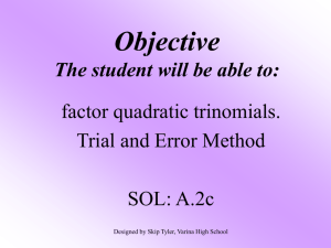 Factoring Trinomials by Trial and Error