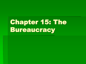 Chapter 15: The Bureaucracy