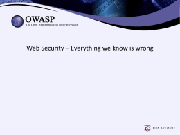 Web Security * Everything we know is wrong.