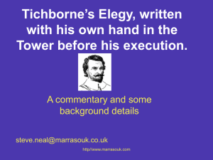 Tichborne's Elegy, written with his own hand in