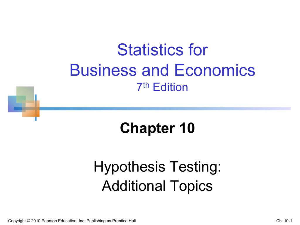 Statistics for Business and Economics, 7/e