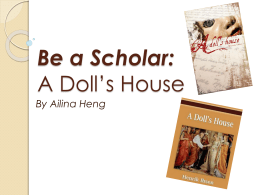 Be a Scholar: A Doll*s House