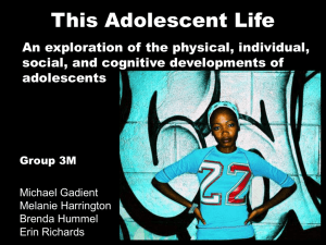 Click here to view my power point presentation on adolescent