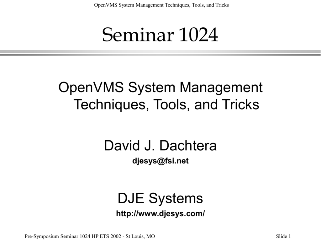 OpenVMS Mgt Tools, Tips and Tricks