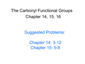 Chapter 14 15 and 16 Carbonyl Functional