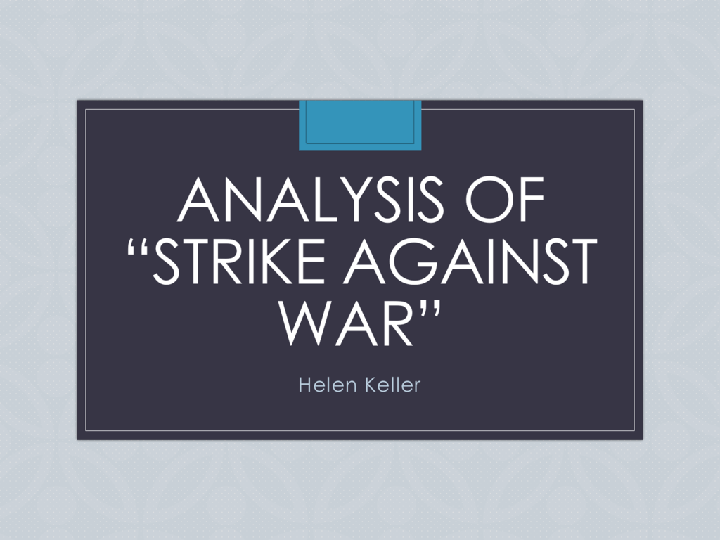 strike against war analysis