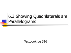 6.3 Showing Quadrilateral are Parallelograms