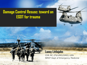 Damage Control Resuscitation and EGDTT