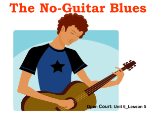 No Guitar Blues - Open Court Resources.com