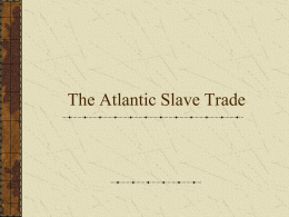 Atlantic Slave Trade PPT