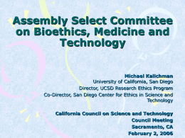 Michael Kalichman - California Council on Science and Technology